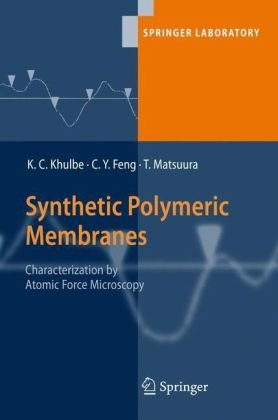 Synthetic Polymeric Membranes: Characterization by Atomic Force Microscopy