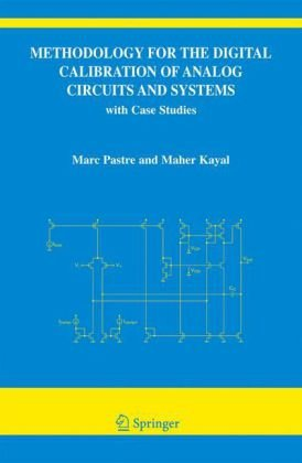 Methodology for the Digital Calibration of Analog Circuits and Systems: with Case Studies