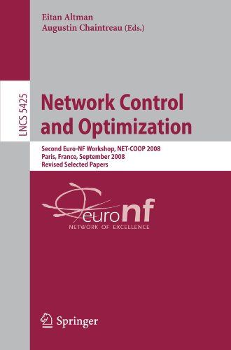 Network Control and Optimization: Second EuroFGI Workshop, NET-COOP 2008 Paris, France, September 8-10, 2008, Revised Selected Papers