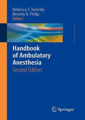 Handbook of Ambulatory Anesthesia