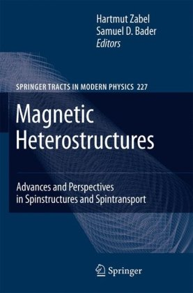 Magnetic Heterostructures: Advances and Perspectives in Spinstructures and Spintransportq