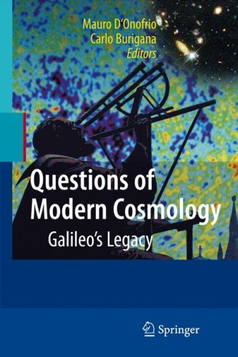 Questions of Modern Cosmology: Galileos Legacy