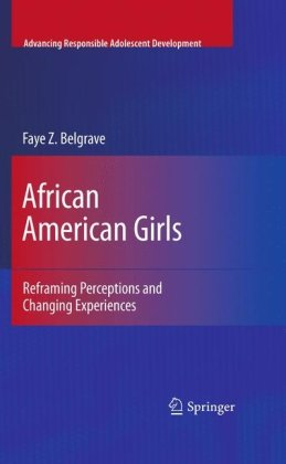 African American Girls: Reframing Perceptions and Changing Experiences