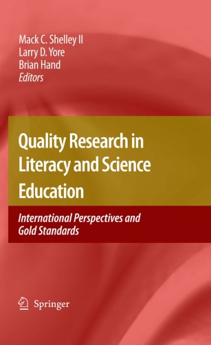 Quality Research in Literacy and Science Education: International Perspectives and Gold Standards