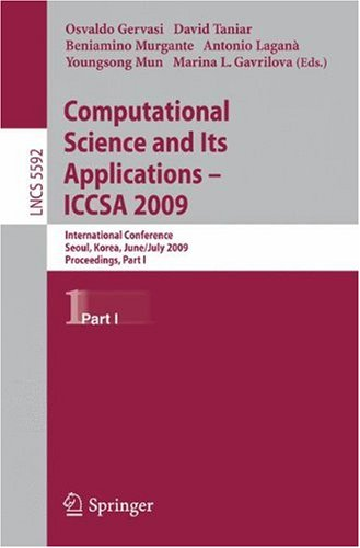 Computational Science and Its Applications – ICCSA 2009: International Conference, Seoul, Korea, June 29-July 2, 2009, Proceedings, Part I