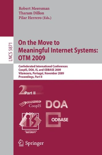 On the Move to Meaningful Internet Systems: OTM 2009: Confederated International Conferences, CoopIS, DOA, IS, and ODBASE 2009, Vilamoura, Portugal, N