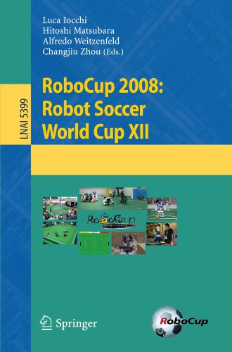 RoboCup 2008: Robot Soccer World Cup XII