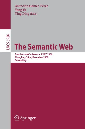 The Semantic Web: Fourth Asian Conference, ASWC 2009, Shanghai, China, December 6-9, 2009. Proceedings