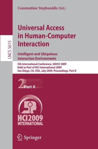 Universal Access in Human-Computer Interaction. Intelligent and Ubiquitous Interaction Environments: 5th International Conference, UAHCI 2009, Held as
