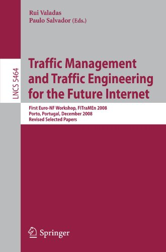 Traffic Management and Traffic Engineering for the Future Internet: First Euro-NF Workshop, FITraMEn 2008, Porto, Portugal, December 11-12, Revised Se