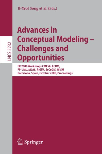 Advances in Conceptual Modeling – Challenges and Opportunities: ER 2008 Workshops CMLSA, ECDM, FP-UML, M2AS, RIGiM, SeCoGIS, WISM, Barcelona Spain, Oc