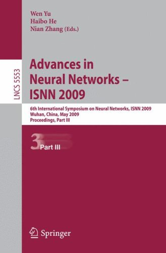 Advances in Neural Networks – ISNN 2009: 6th International Symposium on Neural Networks, ISNN 2009 Wuhan, China, May 26-29, 2009 Proceedings, Part III