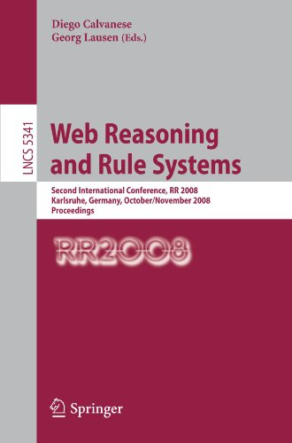 Web Reasoning and Rule Systems: Second International Conference, RR 2008, Karlsruhe, Germany, October 31-November 1, 2008. Proceedings