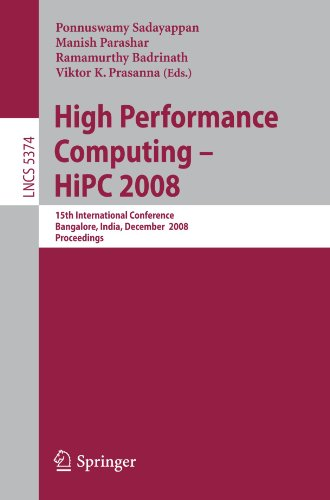 High Performance Computing - HiPC 2008: 15th International Conference, Bangalore, India, December 17-20, 2008. Proceedings