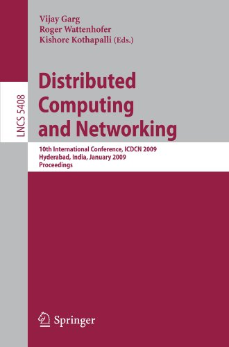 Distributed Computing and Networking: 10th International Conference, ICDCN 2009, Hyderabad, India, January 3-6, 2009. Proceedings