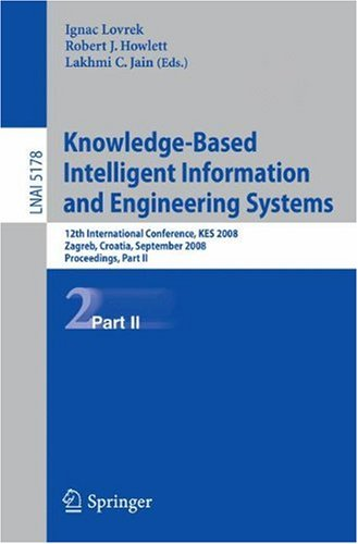 Knowledge-Based Intelligent Information and Engineering Systems: 12th International Conference, KES 2008, Zagreb, Croatia, September 3-5, 2008, Procee