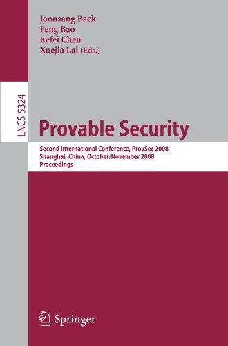 Provable Security: Second International Conference, ProvSec 2008, Shanghai, China, October 30 - November 1, 2008. Proceedings