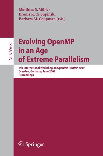 Evolving OpenMP in an Age of Extreme Parallelism: 5th International Workshop on OpenMP, IWOMP 2009 Dresden, Germany, June 3-5, 2009 Proceedings