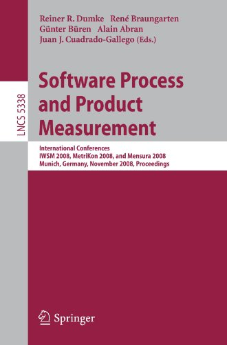 Software Process and Product Measurement: International Conferences IWSM 2008, Metrikon 2008, and Mensura 2008 Munich, Germany, November 18-19, 2008.