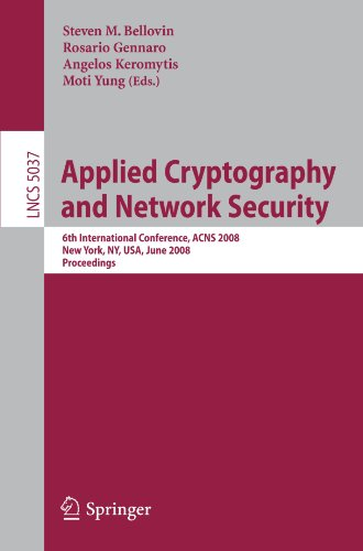 Applied Cryptography and Network Security: 6th International Conference, ACNS 2008, New York, NY, USA, June 3-6, 2008. Proceedings