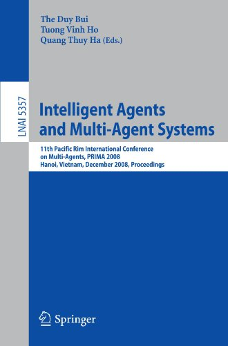 Intelligent Agents and Multi-Agent Systems: 11th Pacific Rim International Conference on Multi-Agents, PRIMA 2008, Hanoi, Vietnam, December 15-16, 200