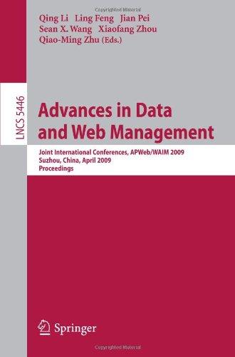 Advances in Data and Web Management: Joint International Conferences, APWeb/WAIM 2009 Suzhou, China, April 2-4, 2009 Proceedings
