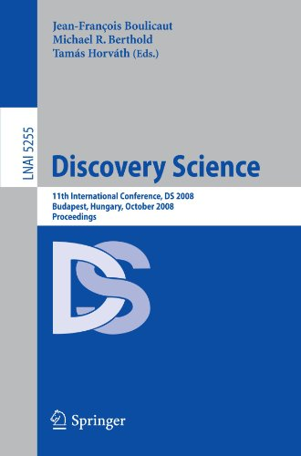 Discovery Science: 11th International Conference, DS 2008, Budapest, Hungary, October 13-16, 2008. Proceedings