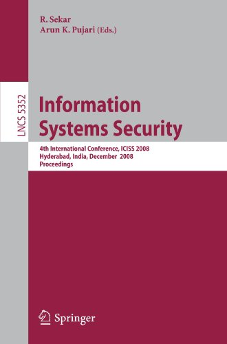 Information Systems Security: 4th International Conference, ICISS 2008, Hyderabad, India, December 16-20, 2008. Proceedingsq