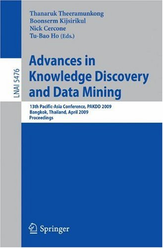 Advances in Knowledge Discovery and Data Mining: 13th Pacific-Asia Conference, PAKDD 2009 Bangkok, Thailand, April 27-30, 2009 Proceedings
