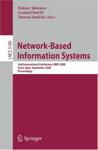 Network-Based Information Systems: 2nd International Conference, NBiS 2008, Turin, Italy, September 1-5, 2008. Proceedings
