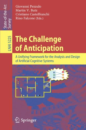 The Challenge of Anticipation: A Unifying Framework for the Analysis and Design of Artificial Cognitive Systems