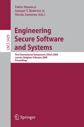 Engineering Secure Software and Systems: First International Symposium ESSoS 2009, Leuven, Belgium, February 4-6, 2009. Proceedings