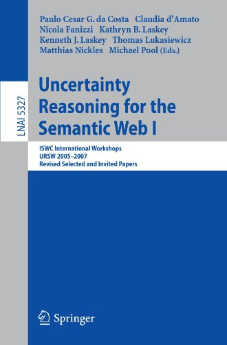 Uncertainty Reasoning for the Semantic Web I: ISWC International Workshops, URSW 2005-2007, Revised Selected and Invited Papersq