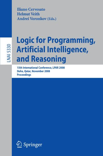 Logic for Programming, Artificial Intelligence, and Reasoning: 15th International Conference, LPAR 2008, Doha, Qatar, November 22-27, 2008. Proceeding