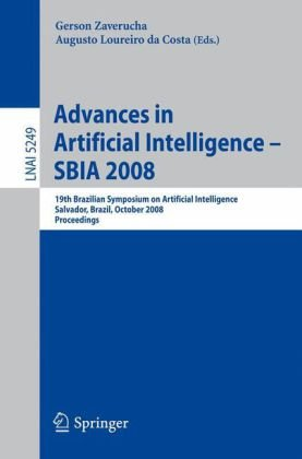 Advances in Artificial Intelligence - SBIA 2008: 19th Brazilian Symposium on Artificial Intelligence Savador, Brazil, October 26-30, 2008. Proceedings