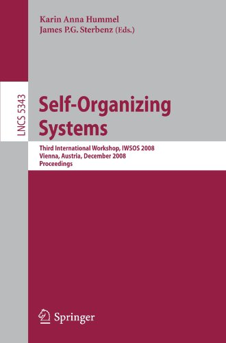 Self-Organizing Systems: Third International Workshop, IWSOS 2008, Vienna, Austria, December 10-12, 2008. Proceedings