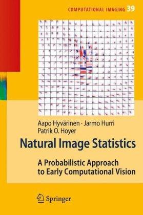 Natural Image Statisticsq