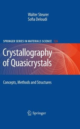 Crystallography of Quasicrystals: Concepts, Methods and Structures