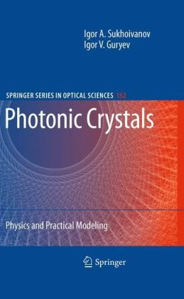 Photonic Crystals: Physics and Practical Modeling