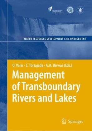 Management of Transboundary Rivers and Lakes (Water Resources Development and Management)