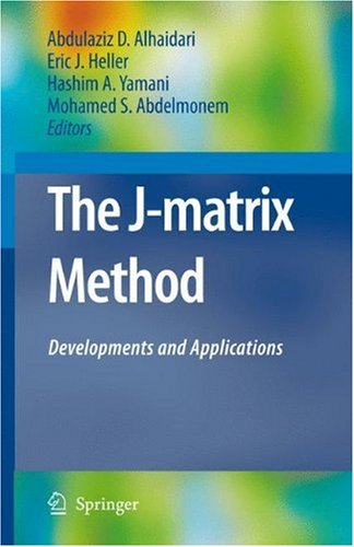 The J-matrix Method: Developments and Applications