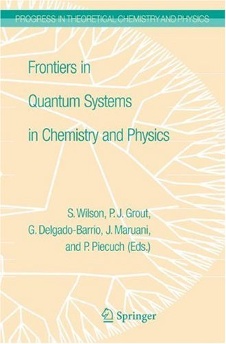 Frontiers in Quantum Systems in Chemistry and Physics