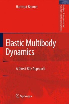 Elastic Multibody Dynamics: A Direct Ritz Approachq
