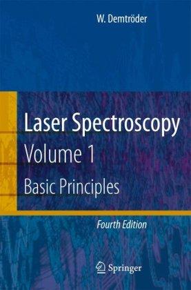 Laser Spectroscopy: Vol. 1 Basic Principles