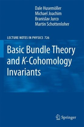 Basic Bundle Theory and K-Cohomology Invariants: With contributions by Siegfried Echterhoff, Stefan Fredenhagen and Bernhard Krötz