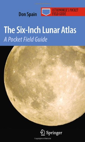 The Six-Inch Lunar Atlas: A Pocket Field Guide