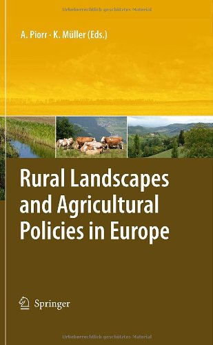 Rural Landscapes and Agricultural Policies in Europe