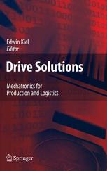 Drive Solutions: Mechatronics for Production and Logistics
