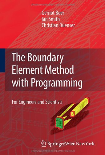 The Boundary Element Method with Programming: For Engineers and Scientists