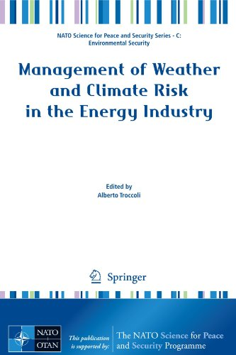 Management of Weather and Climate Risk in the Energy Industry (NATO Science for Peace and Security Series C: Environmental Security)